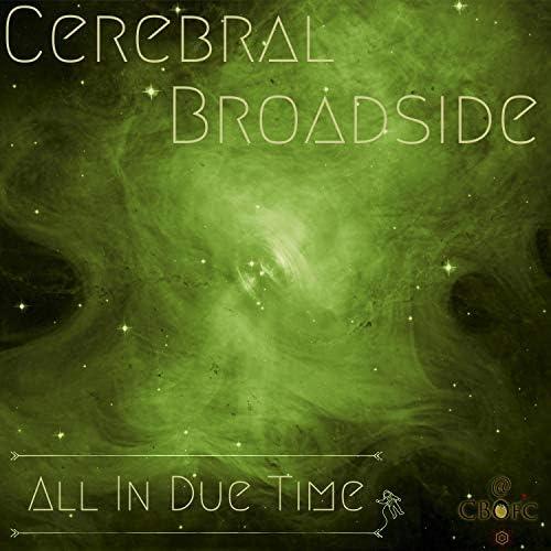 Cerebral Broadside