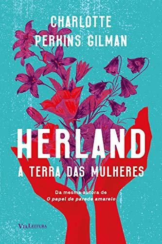 Herland – A Terra das Mulheres