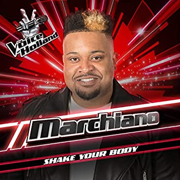 Shake Your Body (The Voice Of Holland Season 8)