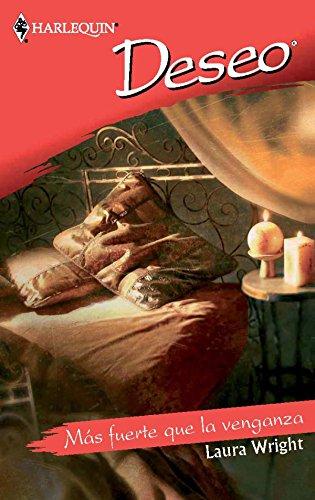 Más fuerte que la venganza (Deseo) eBook: Wright, Laura ...