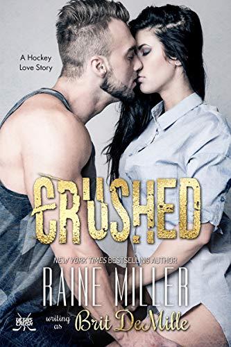 Crushed: A Hockey Love Story (Vegas Crush Book 1) (English Edition)