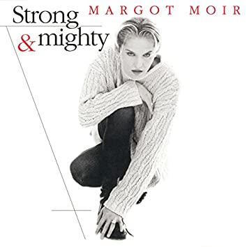 Strong & Mighty