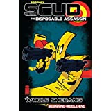 Scud: The Disposable Assassin: The Whole Shebang (English Edition)
