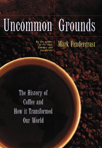 Uncommon Grounds: A Coffee Epic