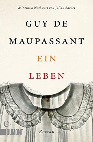 Buchseite und Rezensionen zu 'Ein Leben: Roman (Taschenbücher)' von Guy de Maupassant