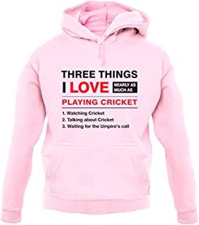 Three Things I Love Nearly As Much As Cricket - Unisex Hoodie/Hooded Top