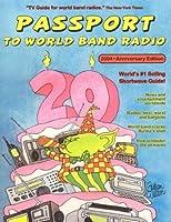 Passport to World Band Radio: 2004
