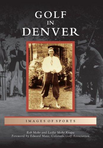 Golf in Denver (Images of Sports)