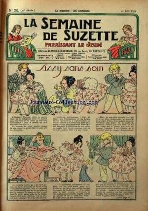 SEMAINE DE SUZETTE (LA) [No 29] du 21/06/1934 - SISSY SANS SOIN - BECASSINE PREND DES PENSIONNAIRES