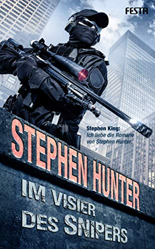 Im Visier des Snipers (Bob Lee Swagger Thriller 6)