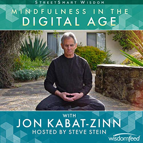 Mindfulness in the Digital Age with Jon Kabat-Zinn cover art