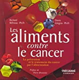 Les aliments contre le cancer - Editions Du Trecarre - 24/04/2012