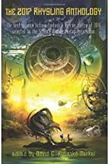 The 2017 Rhysling Anthology: The Best Science Fiction, Fantasy & Horror Poetry of 2016 Selected by the Science Fiction Poetry Association Paperback