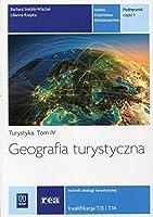 Geografia turystyczna Turystyka Tom 4 Podrecznik Czesc 1