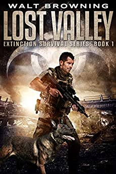 Lost Valley (Extinction Survival Book 1) by [Walt Browning, Nicholas Sansbury Smith]