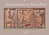 Fassadenkunst im Roten Wien (Wandkalender 2022 DIN A2 quer): Kunstgalerie der Arbeiter (Monatskalender, 14 Seiten )