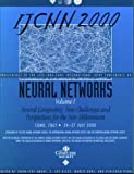 Ijcnn 2000: Proceedings of the Ieee-Inns-Enns International Joint Conference on Neural Networks Como, Italy 24-27 July 2000 : Neural Computing : New Challenges fo