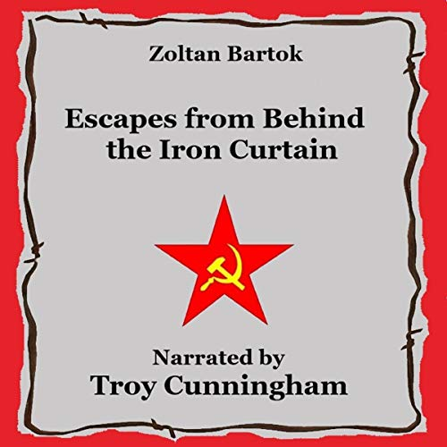 Escapes from Behind the Iron Curtain cover art