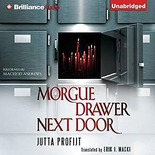 Morgue Drawer Next Door audiobook cover art