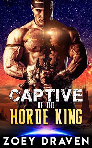 Captive of the Horde King (Horde Kings of Dakkar Book 1)