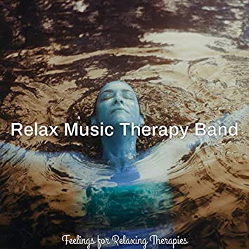 Feelings for Relaxing Therapies