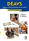 DEAVS. Diplôme d'État d'auxiliaire de vie sociale - Modules 1 à 6