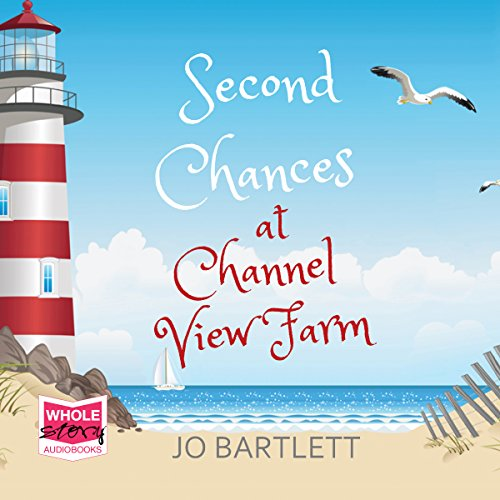Second Chances at Channel View Farm audiobook cover art