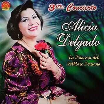 Alicia Delgado La Princesa del Folklore Peruano: 3Er. Concierto