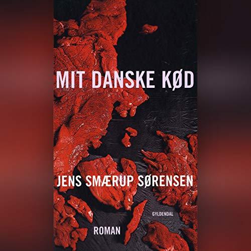 Mit danske kød audiobook cover art