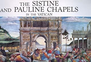 The Sistine and Pauline Chapels in the Vatican
