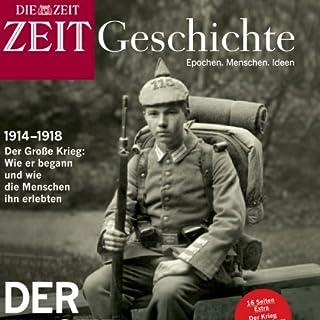 Der erste Weltkrieg (ZEIT Geschichte)                   Autor:                                                                                                                                 DIE ZEIT                               Sprecher:                                                                                                                                 N.N.                      Spieldauer: 1 Std. und 18 Min.     3 Bewertungen     Gesamt 2,7