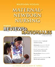 Pearson Reviews & Rationales: Maternal-Newborn Nursing with Nursing Reviews & Rationales (3rd Edition) 3rd (third) Edition by Hogan, MaryAnn published by Prentice Hall (2012)