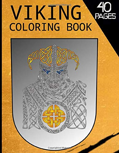 Viking Coloring Book: Viking And Boats Stress Relieving Book Warriors for Adults Teens Children Relaxation and Draw