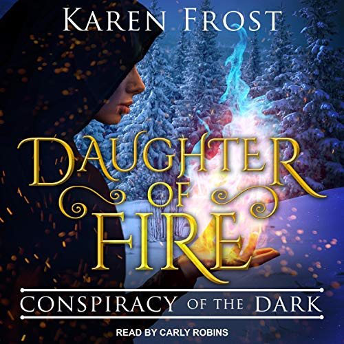 Page de couverture de Daughter of Fire: Conspiracy of the Dark