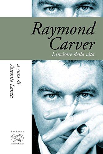 Raymond Carver Lincisore Della Vita Sorbonne Biografie