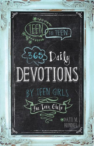 Teen to Teen: 365 Daily Devotions by Teen Girls for Teen Girls (English Edition)