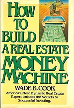 How to Build a Real Estate Money Machine 0910019002 Book Cover