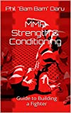 MMA Strength & Conditioning: Guide to Building a Fighter