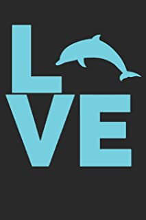 I Love Dolphins: Small Lined Notebook Journal