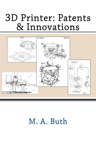3D Printer: Patents & Innovations (English Edition)