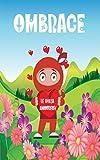 OMBRAGE le Ninja Amoureux: Une Histoire d'amour pour la Saint-valentin livre enfant