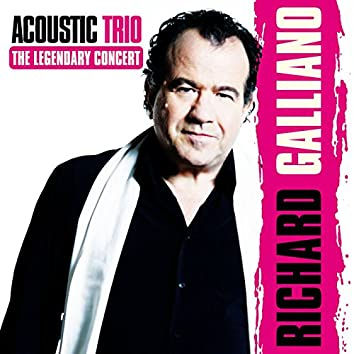 Acoustic Trio: The Legendary Concert (feat. Jean-Marie Ecay & Jean-Philippe Viret) [Live]
