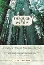 Through the Woods: A Journey Through America