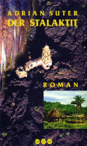 Der Stalaktit: Roman
