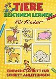 Tiere zeichnen lernen für Kinder: Einfache Schritt für Schritt Anleitungen