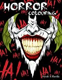 Horror Coloring Book: for Adults - A Terrifying Collection of Creepy, Spine-Chilling & Gorgeous Illustrations for Adults - Scary Gifts for adults