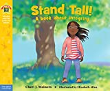 Stand Tall!: A book about integrity (Being the Best Me® Series)
