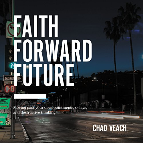 Faith Forward Future audiobook cover art