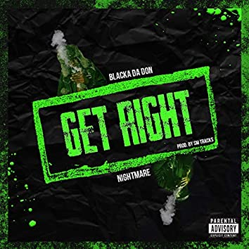 Get Right (feat. Nightmare)