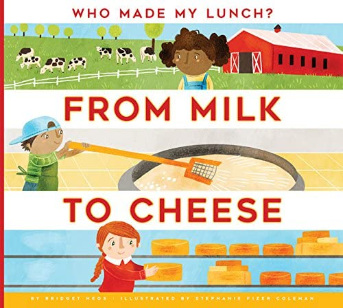 From Milk to Cheese Who Made My Lunch product image